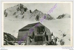 74. CHAMONIX . Refuge Albert 1er Au Glacier Du Tour . - Chamonix-Mont-Blanc