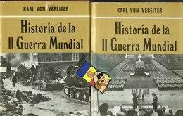II Guerra Mundial   2 Tomos Karl Von Vereiter (+ De 100 Pag) - Otros