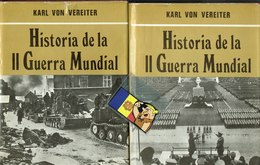 II Guerra Mundial   2 Tomos Karl Von Vereiter (+ De 100 Pag) - Autres