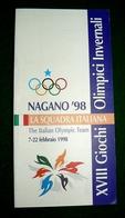 NAGANO 98 WINTER OLYMPIC GAMES JEUX OLYMPIQUES GIOCHI OLIMPICI OLIMPIADI INVERNALI TOMBA COMPAGNONI GHEDINA KOSTNER - Livres