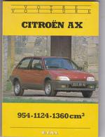 Revue Technique  Voiture Citroen AX - 1989 - Très Bon état - Auto