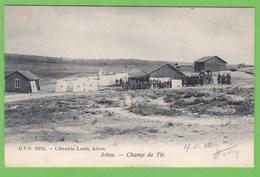 ARLON   -   Champ De Tir - Arlon