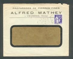 25 - Chamesol - Alfred Mathey - Préparages De Pierres Fines - Horlogerie - Type Paix90c Bleu 1939 - 1921-1960: Période Moderne