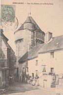 ARNAY-le-DUC. Tour Du Château De La Motte-Forte. Petite Animation Dans La Rue - Arnay Le Duc