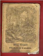 ALMANACH 1847 DOUBLE MESSAGER DE FRANCE ET D ALGER ABD EL KADER ATTENTAT CONTRE ROI LOUIS PHILIPPE A AVON FONTAINEBLEAU - Books, Magazines, Comics