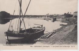 CPA Bergerac - Les Quais Vers Le Barrage (avec Gabarre En Très Beau Plan) - Bergerac