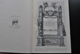 ANNALES D'ARCHEOLOGIE BRUXELLES 19 1905 Mesures à Blé Abbaye Villers Couvin Monnaie Assche Fouilles L'Hosté Basse Wavre - Culture