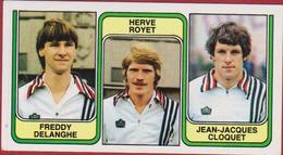 Panini Football 83 Voetbal Belgie 1983 Sticker Nr. 374 SC Charleroi Freddy Delanghe Herve Royet Jean-Jacques Cloquet - Sport