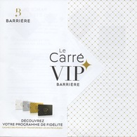 Publicité Carte Membre Casino : Le Carré VIP Barrière - Advertising
