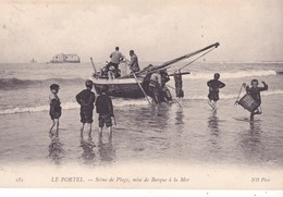62-LE PORTEL-SCENE DE PLAGE MISE DE BARQUE A LA MER-ANIMEE - Le Portel