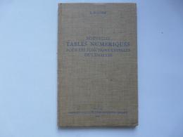 NOUVELLES TABLES NUMERIQUES POUR LES FONCTIONS USUELLES DE L'ANALYSE - L. FLAVIEN - Management
