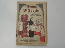 REVUE STE CECILE - REVUE PRATIQUE DE CHANT GREGORIEN ET DE MUSIQUE RELIGIEUSE - 1924 - Music