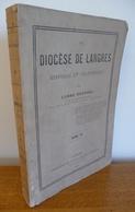 Le DIOCESE De LANGRES Par L'Abbé Roussel (Tome IV - 1879) - Champagne - Ardenne