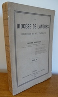 Le DIOCESE De LANGRES Par L'Abbé Roussel (Tome III - 1878) - Champagne - Ardenne