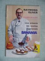 Publicite BANANIA Livre RAYMOND OLIVER Vous Présente Ses Recettes D Entremets Banania Années 60 - Publicidad