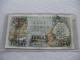 BILLET 100F SULLY TAMPONNE ANNULLE RARE - 1871-1952 Antiguos Francos Circulantes En El XX Siglo