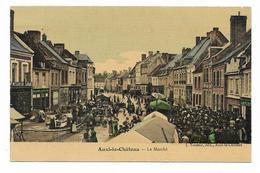CPA 62 AUXI LE CHATEAU Le Marché ( Carte Colorisée ) - Auxi Le Chateau