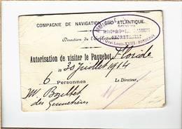 Bateaux / Cie Navigation Sud Atlantique / Autorisation Visiter Paquebot Floride / 30 Juillet 1914 - Commerce