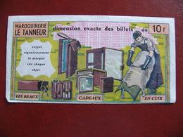 Publicité Faux Billet 10 Francs MAROQUINERIE LE TANNEUR - Publicités