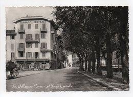 - CPM San Pellegrino Terme (Italie) - Albergo Centrale 1960 - Ediz. A. Tarantola 2700 - - Other Cities
