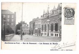 Marchienne Au Pont Rue De Beaumont Les Bureaux Du Moulin Imp Bertrand 1903 - Charleroi