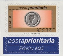 ITALIA REPUBBLICA 2004 PRIORITARIO € 0,60 MNH SASSONE N. 2747 STAMPA ROTOCALCO CV € 8 - 2001-10:  Nuevos