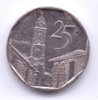 CUBA 2006: 25 Centavos, KM 577 - Kuba