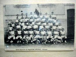 45 SAINT MARTIN D'OLIVET UNION SPORTIVE Groupe Très Animé 1907 - Frankreich