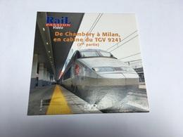 DVD Vie Du Rail De CHAMBéRY A MILAN En TGV Partie 2 - Documentaire