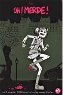EDITIONS MEME PAS MAL - Oh ! Merde ! - FILLE, GORE, HUMOUR - CPM TBon Etat (voir Scan) - Comicfiguren