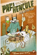 EDITIONS MEME PAS MAL - Paf & Hencule - CHIRURGIE, GORE, HUMOUR - CPM TBon Etat (voir Scan) - Comicfiguren