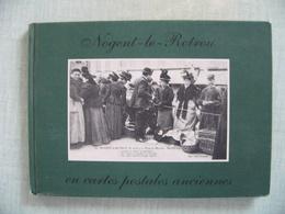 NOGENT LE ROTROU En Cartes Postales Anciennes En 76 Cpa - Nogent Le Rotrou