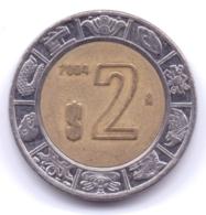 MEXICO 2004: 2 Pesos, KM 604 - Mexico