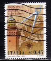 ITALIA REPUBBLICA ITALY REPUBLIC 2004 GENOVA CAPITALE EUROPEA DELLA CULTURA USATO USED OBLITERE' - 2001-10: Usati