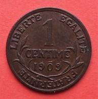 Daniel Dupuis. 1 Centime 1909. - A. 1 Centime