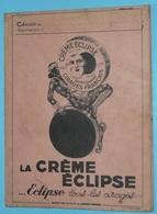 Rare Ancien Protège-cahier Publicitaire La Crème Eclipse Cirage - Protège-cahiers
