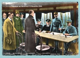 CP Guerre - Compiègne - Signature De L'armistice 11 Novembre 1918 Dans Le Wagon Du Maréchal Foch - Guerre 1914-18