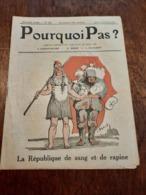Pourquoi Pas N232 Jan 1919 République De Sang Et De Rapine - Livres, BD, Revues