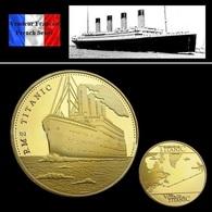 1 Pièce Plaquée OR ( GOLD Plated Coin ) - Navire Le Titanic ( Ref 1A ) - Autres Monnaies