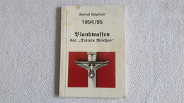 Katalog Blankwaffen Des Dritten Reiches 1994 / 95 - Catalogues
