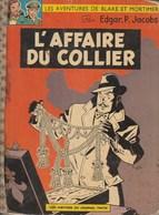 Bande Dessinée. Blake Et Mortimer. L'affaire Du Collier. Edition Originale Belge. Septembre 1967. Complet - Blake Et Mortimer
