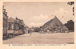 SAINT PIERRE SUR DIVES - Hôtel De France Et Le Champ De Foire - Other Municipalities