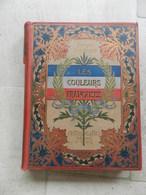 LES COULEURS FRANCAISES Georges Virenque 1899 - Drapeaux