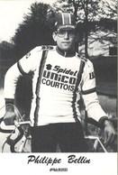 CYCLISME: CYCLISTE : PHILIPPE BELLIN - Ciclismo