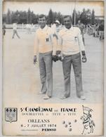 Photo 5e Championnat De France à Pétanque - Doublettes Et Tête à Tête Orléans 6-7 Juillet 1974 - Sports