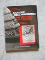 Il Salone Dell'automobile Dal Valentino Al Lingotto - Motori