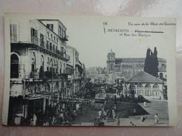CPA LIBAN BEYROUTH Place Des Canons Et Rue Des Martyrs - Etat - Libanon