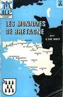 Les Monnaies De Bretagnes Par J. DE MEY - Archéologie