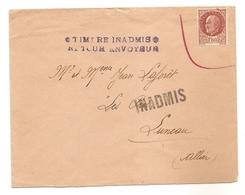 Timbre Pétain Sur Lettre -  GRIFFES: INADMIS --  TIMBRE INADMIS - RETOUR ENVOYEUR   Pétain Demonétisé - Libération - WW2 - Marcofilia (sobres)