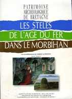 Les Stèles De L'âge Du Fer Dans Le Morbihan Par Daniel TANGUY Arrondissemments LORIENT Et PONTIVY - Bretagne